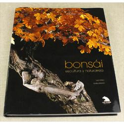 BONSAI, ESCULTURA Y NATURALEZA